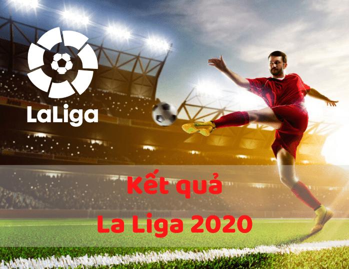 Kết quả trận đấu La Liga 2020 soikeo79.com