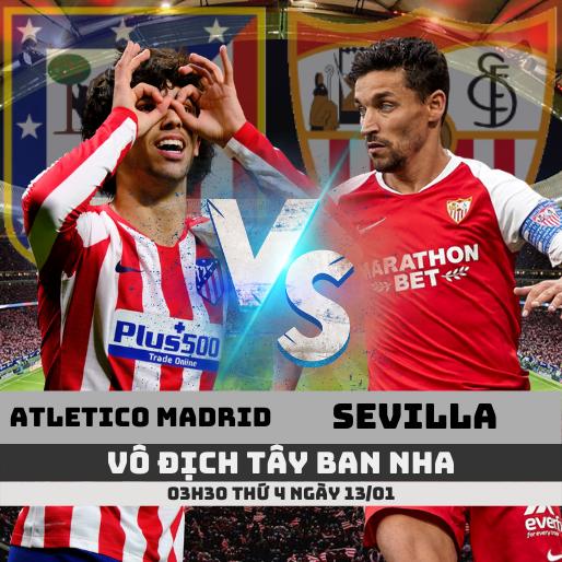 nhan-dinh-atletico-madrid-vs-sevilla-ttbd-soikeo79