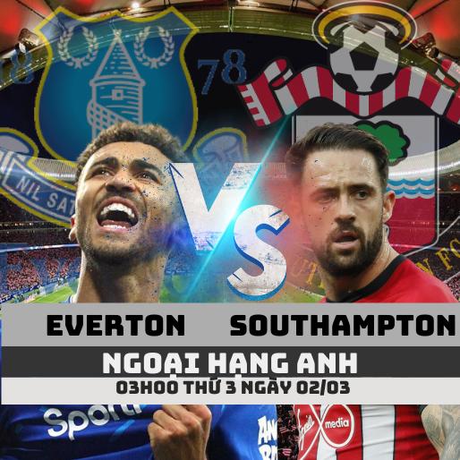 nhan-dinh-everton-vs-southampton-ngoai-hang-anh-premier-league-02-03