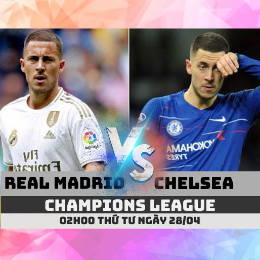 ty le keo real madrid vs chelsea c1 champions league 28 04